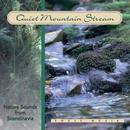 Quiet mountain stream. CD
