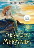 Messages from the Mermaids af Karen Kay