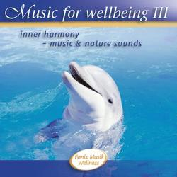 Music for wellbeing 3. CD