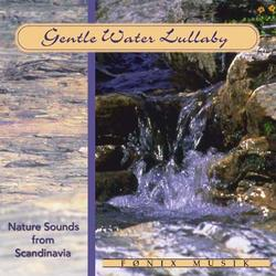 Gentle water lullaby. CD