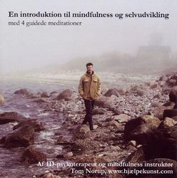 En introduktion til mindfulness og selvudvikling. CD