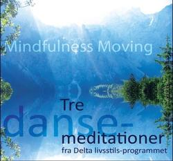 Mindfulness moving. CD