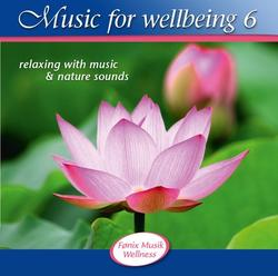 Music for wellbeing 6. CD