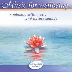 Music for wellbeing 1. CD