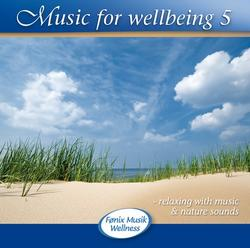 Music for wellbeing 5. CD