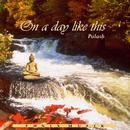 On a day like this. CD
